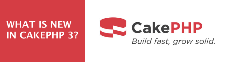 What is new in Cakephp 3?